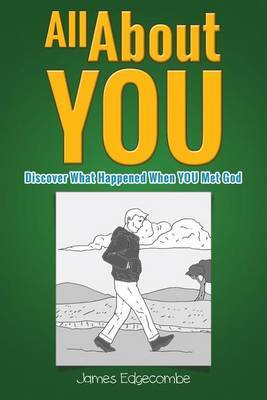 All about You: Discover What Happened When You Met God (Children's Illustration Book)