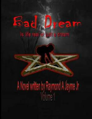 Bad Dream: Is Life Real or Just a Dream