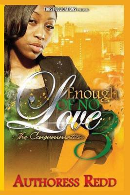Enough of No Love 3