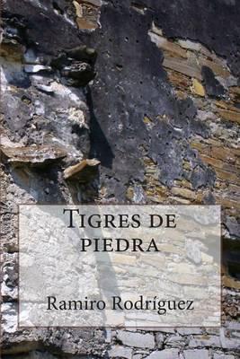 Tigres de Piedra