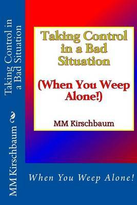 Taking Control in a Bad Situation