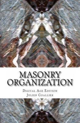 Masonry Organization: Digital Age Edition