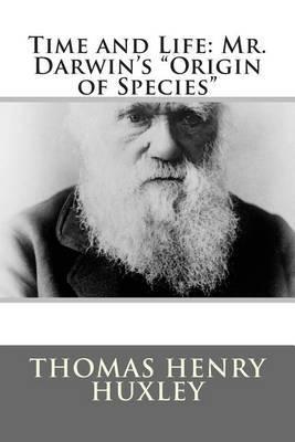 Time and Life: Mr. Darwin's Origin of Species