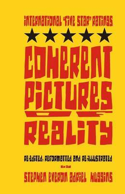 Coherent Pictures of Reality (International Five Star Ratings): Coherent Pictures of Reality