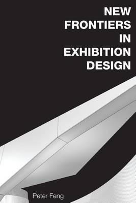 New Frontiers in Exhibition Design