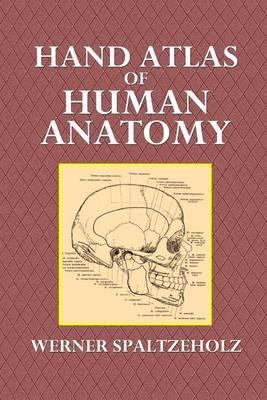Hand Atlas of Human Anatomy