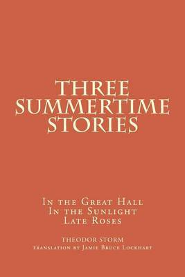 Three Summertime Stories