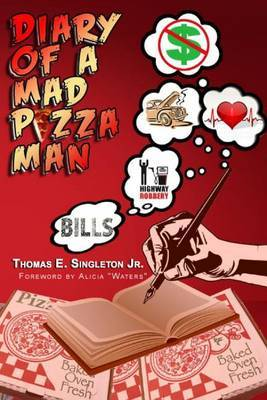 Diary of a Mad Pizza Man