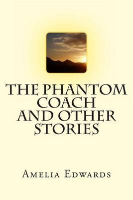 The Phantom Coach and Other Stories