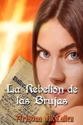 La Rebelion de Las Brujas: Version Extendida y Revisada