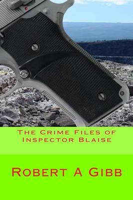 The Crime Files of Inspector Blaise