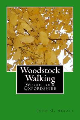 Woodstock Walking: Woodstock, Oxfordshire