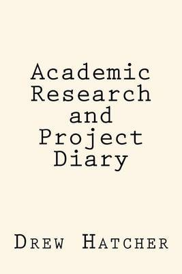 Academic Research and Project Diary