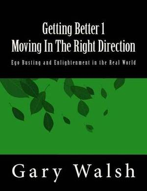 Getting Better 1 - Moving in the Right Direction