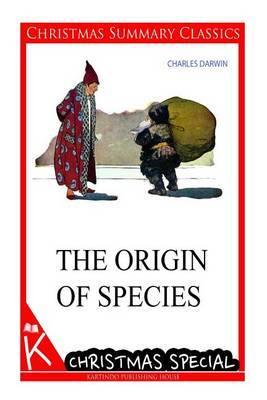 The Origin of Species [Christmas Summary Classics]