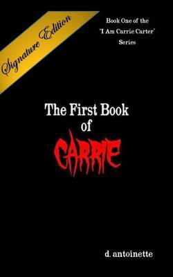 The First Book of Carrie Signature Edition