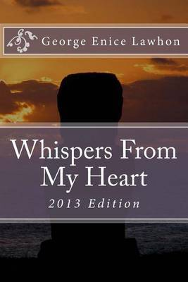 Whispers from My Heart: 2013 Edition