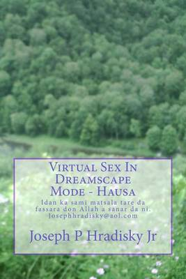 Virtual Sex in Dreamscape Mode - Hausa