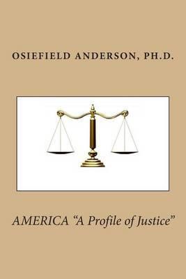 America a Profile of Justice