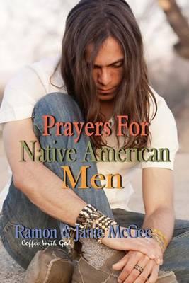 Prayers for Native American Men
