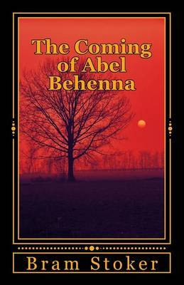 The Coming of Abel Behenna