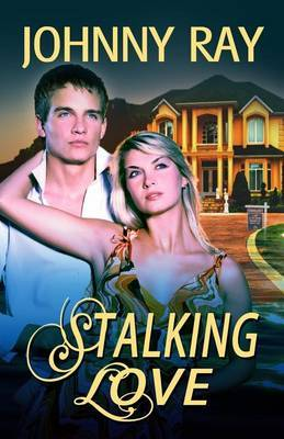 Stalking Love