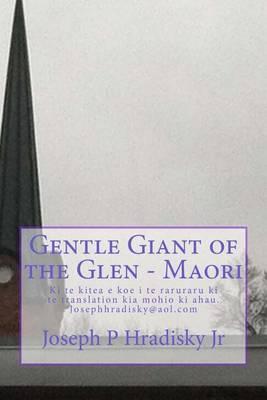 Gentle Giant of the Glen - Maori