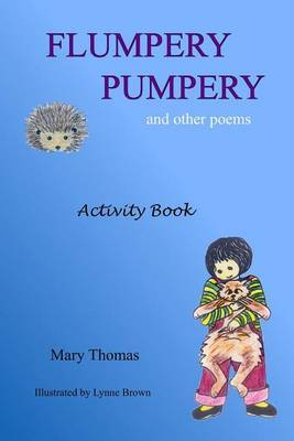 Flumpery Pumpery: And Other Poems