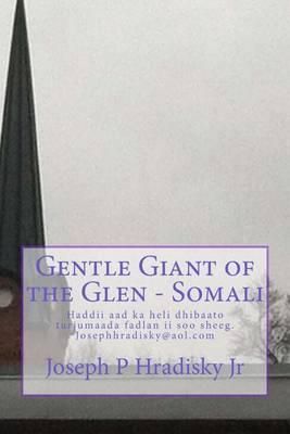 Gentle Giant of the Glen - Somali