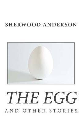 The Egg and Other Stories