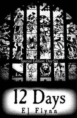 12 Days Special Edition: Day Six