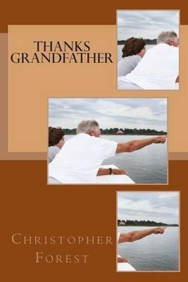 Thanks Grandfather