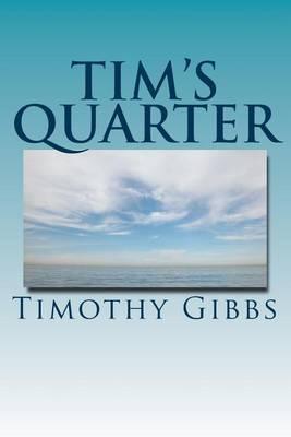 Tim's Quarter: Twenty Five Poems