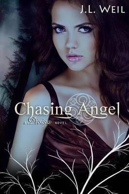 Chasing Angel: A Divisa Novel, Book 3