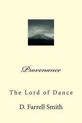 Provenance: The Lord of Dance