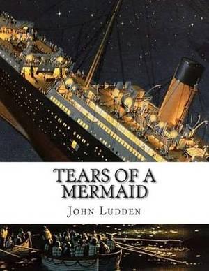Tears of a Mermaid: 'The Sea Always Wins'