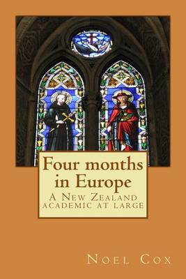 Four Months in Europe: A New Zealand Academic at Large
