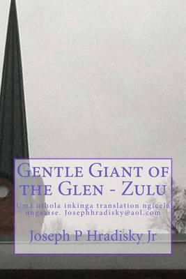 Gentle Giant of the Glen - Zulu