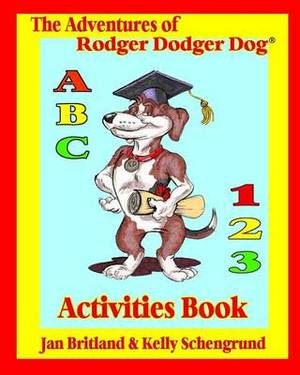 The Adventures of Rodger Dodger Dog Activities Book