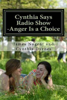 Cynthia Says Radio Show -Anger Is a Choice