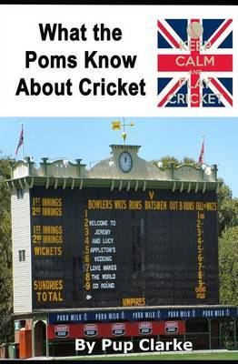 What the Poms Know about Cricket