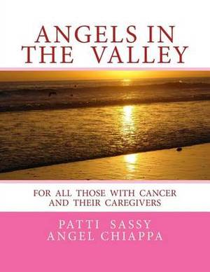 Angels in the Valley: A Devotional for Cancer Patients