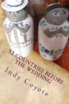 52 Countries Before the Wedding