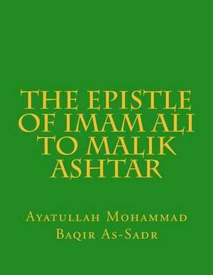 The Epistle of Imam Ali to Malik Ashtar