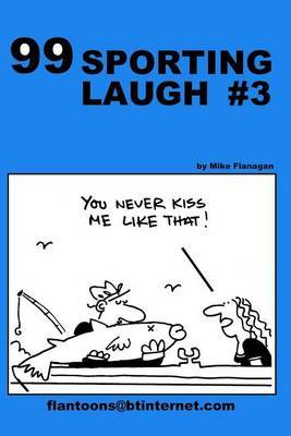 99 Sporting Laugh #3: 99 Great and Funny Cartoons.