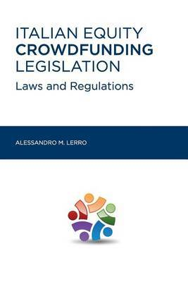 Italian Equity Crowdfunding Legislation: Laws and Regulations