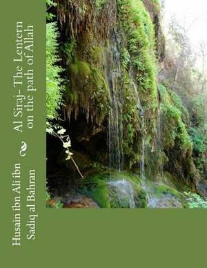 Al Siraj- The Lentern on the Path of Allah