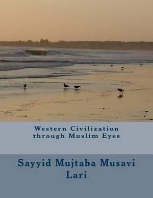 Western Civilization Through Muslim Eyes