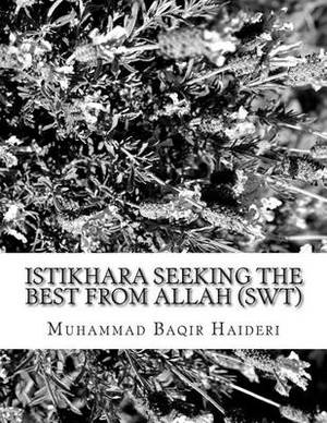 Istikhara Seeking the Best from Allah (Swt)