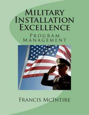 Military Installation Excellence: Program Management